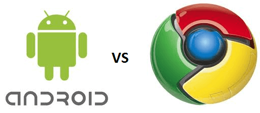android vs chrome
